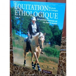 EQUITATION ETHOLOGIQUE TOME 2